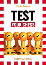 Test Your Chess - Zenon Franco