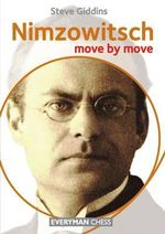 Nimzowitsch : Move by Move - Steve Giddins