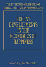 Recent Developments in the Economics of Happiness