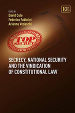 Secrecy, National Security and the Vindication of Constitutional Law : The HCAN Campaign in Pennsylvania