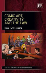 Comic Art, Creativity and the Law - M. H. Greenberg