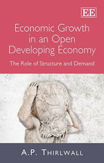 Economic Growth in an Open Developing Economy : The Role of Structure and Demand - A.P. Thirlwall