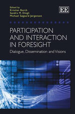 Participation and Interaction in Foresight : Dialogue, Dissemination and Visions