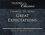 Great Expectations : Talking Classics - Charles Dickens