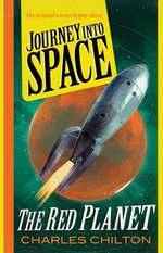 Journey into Space : The Red Planet 2 - Charles Chilton
