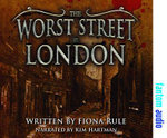 The Worst Street in London - Fiona Rule