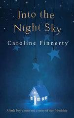 Into the Night Sky - Caroline Finnerty