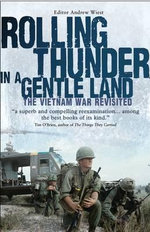 Rolling Thunder in a Gentle Land : The Vietnam War Revisited - Andrew Wiest