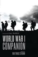 World War I Companion : Companion - Matthias Strohn