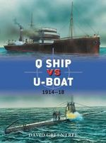 Q Ship vs U-Boat : 1914-18 - David Greentree