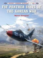 F9F Panther Units of the Korean War - Warren Thompson