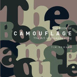 The Book of Camouflage : The Art of Disappearing - Tim Newark