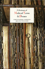 A Dictionary of Medieval Terms and Phrases - Christopher Corèdon
