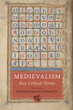 Medievalism : Key Critical Terms