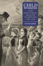 Child Workers and Industrial Health - Peter Kirby