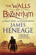 The Walls of Byzantium - James Heneage