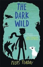 The Dark Wild - Piers Torday