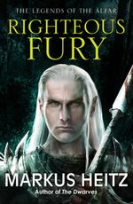 Righteous Fury - Markus Heitz
