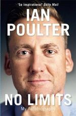 No Limits : My Autobiography - Ian Poulter