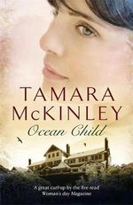 Ocean Child - Tamara McKinley