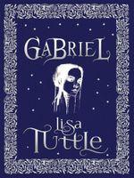 Gabriel - Lisa Tuttle