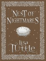 A Nest of Nightmares - Lisa Tuttle