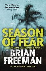 Season of Fear : A Cab Bolton Thriller - Brian Freeman