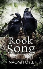 Rook Song : The Gaia Chronicles : Book 2 - Naomi Foyle