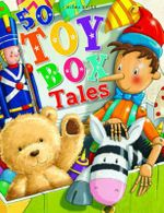 50 Toy Box Tales : Story Ideas for Children Aged 3 to 11