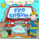 Fire Engine : Sticker Playbook - A Fold-Out Activity Book