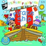 Pirate Ship : Sticker Playbook - A Fold-Out Activity Book