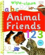 Animal Friends : Wipe clean - Learn to write