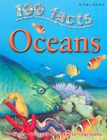 100 Facts : Oceans : Projects, Quizzes, Fun Facts, Cartoons