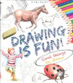 Drawing is Fun : How to draw - 37 fun things to draw - Steve Capsey