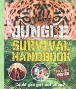 Jungle Survival Handbook : Could you get out alive? - Jen Green