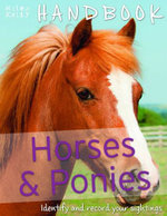 Horses & Ponies Handbook : Identify and record your sightings - Camilla de la Bedoyere