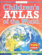Children's Atlas of the World : New Edition - Malcolm Watson