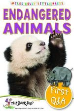 Endangered Animals : First Questions and Answers