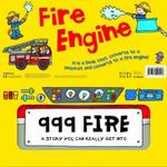 Fire Engine : 999 Fire - A Story You Can Really Get Into