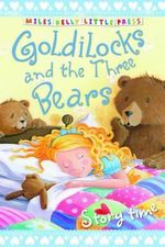 Goldilocks and the Three Bears : Storytime