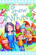 Snow White : Storytime