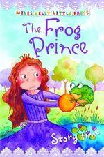The Frog Prince : Storytime
