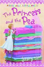 The Princess and the Pea : Storytime