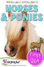 Horses & Ponies : First Questions and Answers