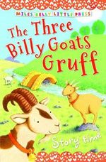 The Three Billy Goats Gruff : Storytime