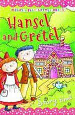 Hansel and Gretel : Storytime