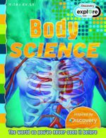 Body Science  : Discovery Edition - The world as you've never seen it before