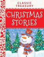 Classic Treasury : Christmas Stories
