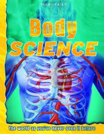 Body Science : The world as you've never seen it before