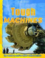 Tough Machines : The world as you've never seen it before - Ian Graham